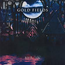 gold fields black sun album cover